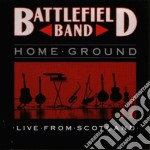 Home ground cd musicale di Band Battlefield