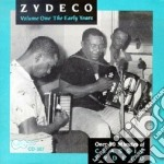 The early years cd musicale di Zydeco