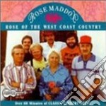 Rose of the west coast.. cd musicale di Maddox Rose