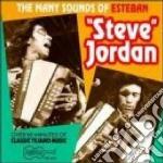 The many sounds of... cd musicale di Esteban steve jordan