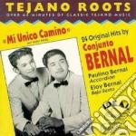 Mi unico camino cd musicale di Bernal Cojunto