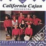 California Cajun Orchestra - Not Lonesome Anymore cd musicale di The california cajun