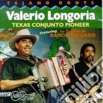 Texas conjunto pioneer cd musicale di Longoria Valerio