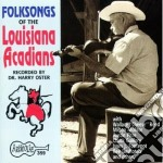 Folksons of the louisiana cd musicale di Folksongs of the lou