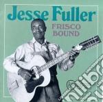 Frisco bound cd musicale di Jesse Fuller