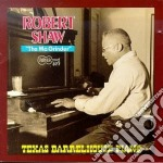Texas barrelhouse piano cd musicale di Robert Shaw