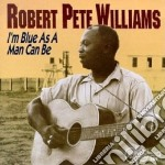 I'm can as a man can be cd musicale di Robert pete williams