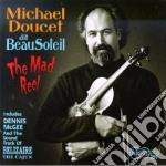 The made real - doucet michael cd musicale di Michael doucet dit beausoleil