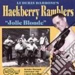 Jolie blonde cd musicale di Ramblers Hackberry
