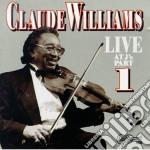 Live at j's part 1 cd musicale di Williams Claude