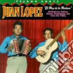 El rey de la redova cd musicale di Lopez Juan