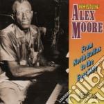 From north dallas to.... - moore alex cd musicale di Moore Alex