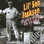 Blues come to texas cd musicale di Lil' son jackson