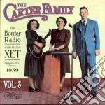 On border radio vol.3 '39 - carter family cd musicale di The Carter family