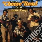 Cajun house party - cd musicale di Read Cheese