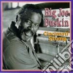 Big Joe Duskin - Cincinnati Stomp cd musicale di Big joe duskin