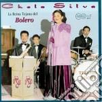 Chelo Silva - Reina Tejana Del Bolero cd musicale di Silva Chelo