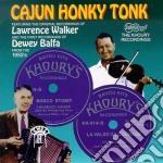 Cajun honky tonk - cd musicale di Dawey balfa & laurence walker