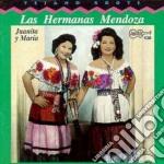 Juanita & maria - cd musicale di Las hermanas mendoza