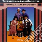 Nonc adam two-step - cd musicale di California cajun orchestra