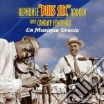 La musique creole - cd musicale di Alphonse ardon & canray fonten