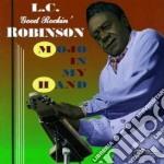 Mojo in my hand - musselwhite charlie cd musicale di L.c.good rockin' robinson