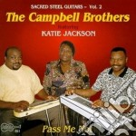 Campbell Brothers - Pass Me-sacred Steel Guit cd musicale di The campbell brothers