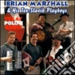 Texas polish roots - cd musicale di Marshall Brian