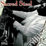 Sacred Steel - Live cd musicale di Steel Sacred