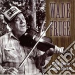 Old style cajun music - fruge' wade cd musicale di Fruge' Wade