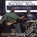 Train don't leave me - cd musicale di Sacred steel convention