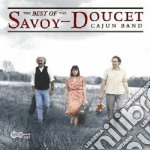 The best of... cd musicale di Savoy-doucet cajun b