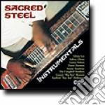 Instrumentals cd musicale di Steel Sacred