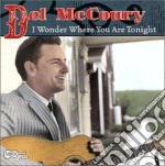 I wonder where you are... cd musicale di Mccoury Del