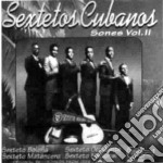 Vol.ii - cd musicale di Cubanos Sextetos