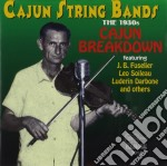 Cajun breakdown the 1930 - cd musicale di Cajun string bands