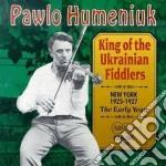 King of ukrainian fiddler cd musicale di Humeniuk Pawlo