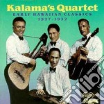 Early hawaiian classics cd musicale di Quartet Kalama's
