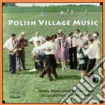 Polish village music - cd musicale di Artisti Vari