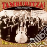 From balkans to america cd musicale di Tambouritza!