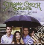 Strange creek singers - cd musicale di M.seeger/h.dickens/t.schwarz