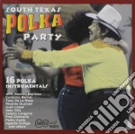 South Texas - Polka Party cd musicale di Texas South