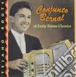 16 tejano classics - cd musicale di Bernal Conjunto