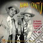 El primero conjunto... - cd musicale di Maya y camtu'