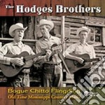Hodges Brothers - Bogue Chitto Flingding cd musicale di The hodges brothers