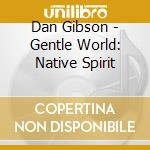NATIVE SPIRIT                             cd musicale di Daniel May
