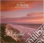 PACHELBEL FOREVER BY THE SEA              cd musicale di Michael Maxwell