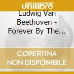 BEETHOVEN FOREVER BY THE SEA              cd musicale di John Herberman