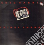 Things change cd musicale di Harris Greg