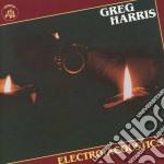 Electro-acoustics - harris greg cd musicale di Harris Greg
